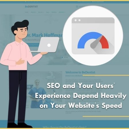 Dental SEO and Your Users' Experience Depend Heavily on Your Website's Speed