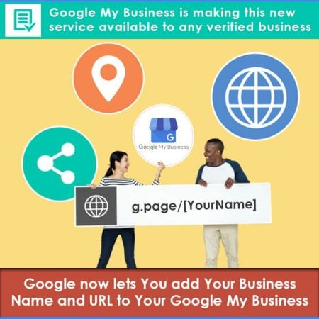 Google Now Lets You Add Your Business Name And URL To Your Google My Business
